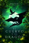 """Cubierta del libro """"""""El cuervo y el dragón"""""""""""