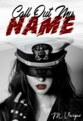"""Cubierta del libro """"Call Out My Name"""""""