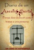 """Cubierta del libro """"Diario De Un Asesino Serial"""""""