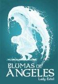 """Cubierta del libro """"Plumas de Ángeles"""""""