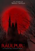 """Cubierta del libro """"Ráulpur: la fiesta del fervor rojo """""""