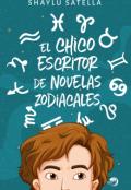 """Cubierta del libro """"El chico escritor de novelas zodiacales """""""