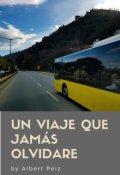 """Cubierta del libro """"Un Viaje Que Jamás Olvidare"""""""