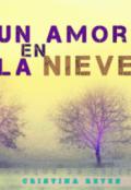 """Cubierta del libro """"Un Amor En La Nieve"""""""