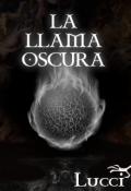 """Cubierta del libro """"La Llama Oscura"""""""