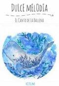 """Cubierta del libro """"Dulce Melodia"""""""