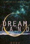 """Cubierta del libro """"Dreamland"""""""