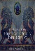 """Cubierta del libro """"El Reloj K'in Hijo del Sol y del Cielo"""""""