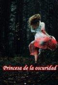 """Cubierta del libro """"La princesa de la oscuridad"""""""