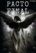 """Cubierta del libro """"Pacto Final (libro 3)"""""""