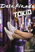 """Cubierta del libro """"Desafiando Tokio"""""""