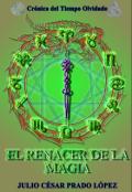 """Cubierta del libro """"El renacer de la magia"""""""