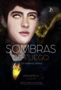 """Cubierta del libro """"Sombras de Fuego """""""