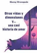 """Cubierta del libro """"Otras vidas y dimensiones y... una casi historia de amor"""""""