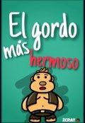 """Cubierta del libro """"El gordo mas hermoso"""""""