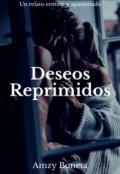 """Cubierta del libro """"Deseos Reprimidos"""""""