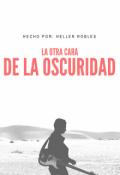 """Cubierta del libro """"La Otra Cara De La Oscuridad """""""