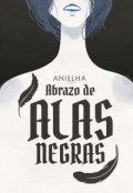 """Cubierta del libro """"Abrazo de Alas Negras"""""""