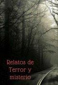 """Cubierta del libro """"Relatos de Terror y Misterio"""""""