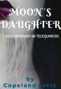 "Cubierta del libro ""Moon´s Daughter I. Descubriendo mi Telequinesis"""