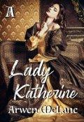 """Cubierta del libro """"Lady Katherine"""""""