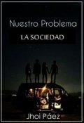 """Cubierta del libro """"Nuestro problema, la sociedad."""""""