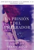 """Cubierta del libro """"La prisión del emperador. """""""