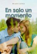 """Cubierta del libro """"En Solo Un Momento"""""""