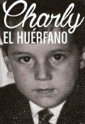 """Cubierta del libro """"El huérfano"""""""
