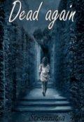 """Book cover """"Dead again"""""""