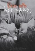 """Cubierta del libro """"Deseo Entre Hermanos"""""""