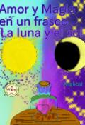 """Cubierta del libro """"Amor y Magia en un frasco: La luna y el sol """""""