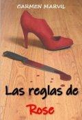 """Cubierta del libro """"Las reglas de Rose"""""""