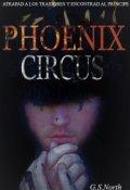 """Cubierta del libro """"Phoenix Circus"""""""