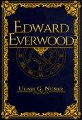 "Cubierta del libro ""Edward Everwood"""