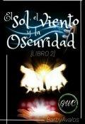 """Cubierta del libro """"El Sol, el Viento y la Oscuridad (libro 2)"""""""