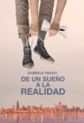 """Cubierta del libro """"De Un Sueño a la Realidad"""""""