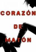 """Cubierta del libro """"Corazón de matón"""""""