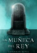 """Cubierta del libro """"La muñeca del rey"""""""