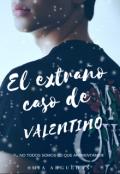 """Cubierta del libro """"El Extraño Caso de Valentino"""""""