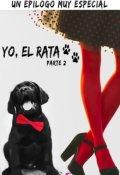 """Cubierta del libro """"Yo, el Rata Epílogo I Parte # 7 de la saga Mon"""""""
