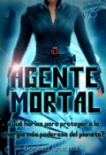"""Cubierta del libro """"Agente Mortal"""""""