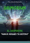 """Cubierta del libro """"Grimorium- El Despertar"""""""