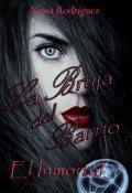 """Cubierta del libro """"La Bruja del Barrio- El Inmortal"""""""