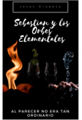 """Cubierta del libro """"Sebastian y los orbes elementales"""""""