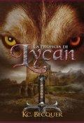 """Cubierta del libro """"La Profecía De Lycan. Libro I"""""""