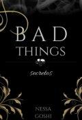 """Cubierta del libro """"Bad Things; Secretos"""""""