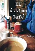 """Cubierta del libro """"El último Café"""""""