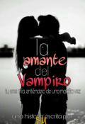 """Cubierta del libro """"La amante del Vampiro. ©"""""""