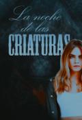 """Cubierta del libro """"La noche de las criaturas"""""""